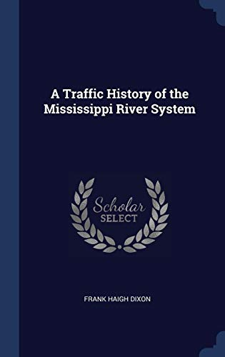 A Traffic History of the Mississippi Riv