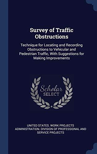Survey of Traffic Obstructions: Techniqu